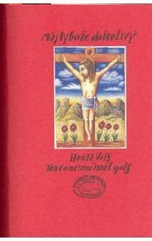 Honza Volf: Můj ty bože dobrotivý cena od 170 Kč