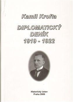 Jindřich Dejmek: Diplomatický deník 1919 – 1922. cena od 314 Kč