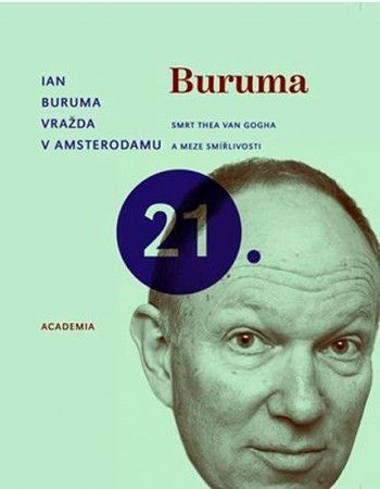 Ian Buruma: Vražda v Amsterodamu cena od 178 Kč