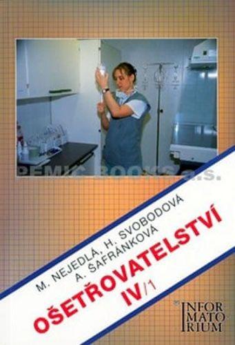Marie Nejedlá: Ošetřovatelství IV/1 cena od 161 Kč