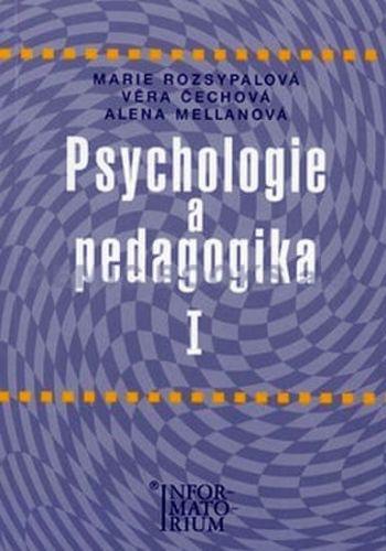 Marie Rozsypalová: Psychologie a pedagogika I cena od 195 Kč