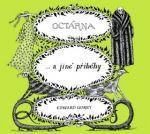 Edward Gorey: Octárna a jiné příběhy cena od 180 Kč