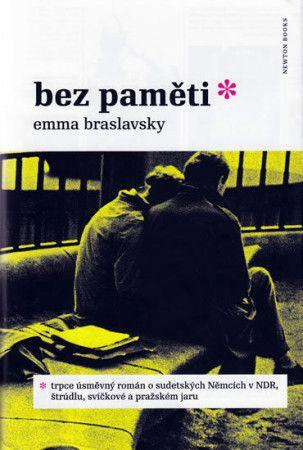 Emma Braslavsky: Bez paměti cena od 94 Kč