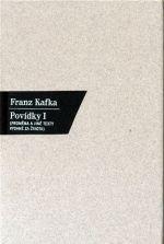 Franz Kafka: Povídky I. - Proměna a jiné texty vydanéza života cena od 238 Kč