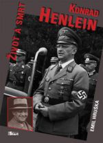 Emil Hruška: Konrad Henlein Život a smrt cena od 99 Kč