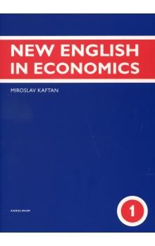 Miroslav Kaftan: New English in Economics 1. díl cena od 211 Kč