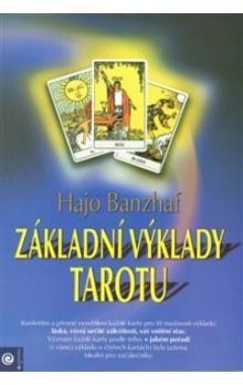 Hajo Banzhaf: Základní výklady tarotu cena od 186 Kč