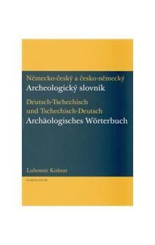 Lubomír Košnar: Německo-český a česko-německý archeologický slovník cena od 257 Kč