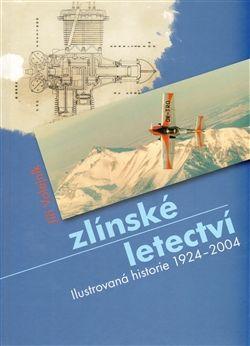 Jiří Volejník: Zlínské letectví cena od 321 Kč
