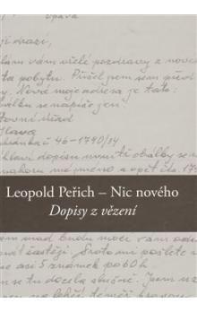 Leopold Peřich: Nic nového cena od 164 Kč