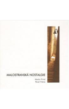 Martin Frind, Pavel Vrána: Malostranská nostalgie cena od 263 Kč