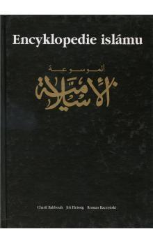 Charif Bahbouh, Jiří Fleissig, Roman Raczynsk: Encyklopedie islámu cena od 312 Kč