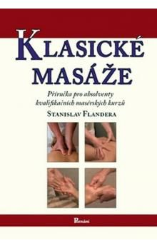 Stanislav Flandera: Klasické masáže cena od 175 Kč