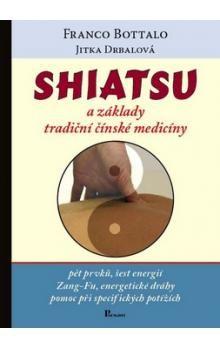 Franco Bottalo: Shiatsu a základy tradiční čínské medicíny cena od 147 Kč