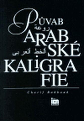Charif Bahbouh: Půvab arabské kaligrafie cena od 196 Kč