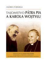 Andrea Tornielli: Tajomstvo pátra Pia a Karola Wojtyłu cena od 168 Kč