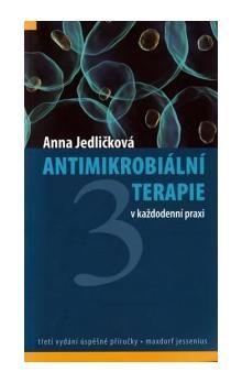 Anna Jedličková: Antimikrobiální terapie v každodenní praxi cena od 436 Kč