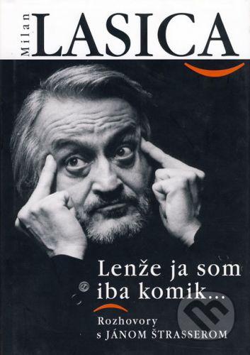 Forza Music Milan Lasica Lenže ja som iba komik cena od 176 Kč