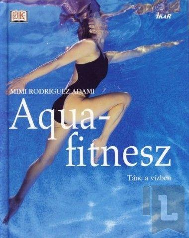 Knižní klub Aquafitnesz (HU) cena od 251 Kč