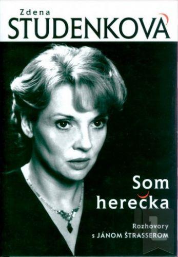 Forza Music Zdena Studenková: Som herečka cena od 110 Kč