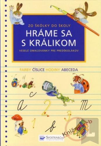 Svojtka SK Hráme sa s králikom Zo škôlky do školy cena od 190 Kč