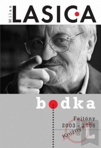 Forza Music Bodka Fejtóny 2003 2006 cena od 215 Kč
