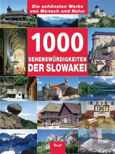 Ján Lacika: 1000 Sehenswurdigkeiten der Slowakei cena od 0 Kč