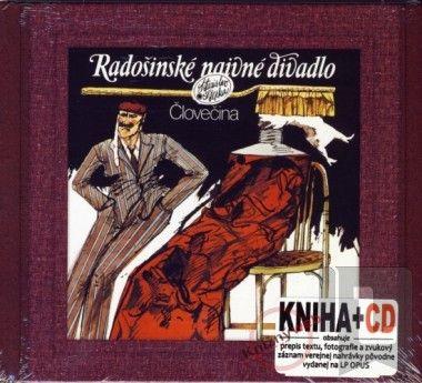 Forza Music Človečina Radošinské naivné divadlo (kniha+CD) cena od 0 Kč