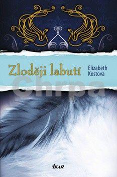 Elizabeth Kostova, Elisabeth Kostova: Zloději labutí cena od 0 Kč