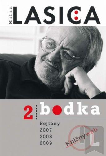 Forza Music Bodka 2 Fejtóny 2007, 2008, 2009 cena od 191 Kč