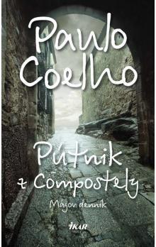 Paulo Coelho: Pútnik z Compostely cena od 234 Kč
