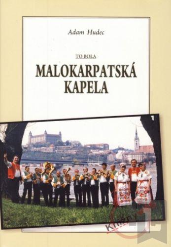 Forza Music To bola Malokarpatská kapela cena od 124 Kč