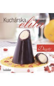 Kuchárska elita - Dezerty cena od 99 Kč