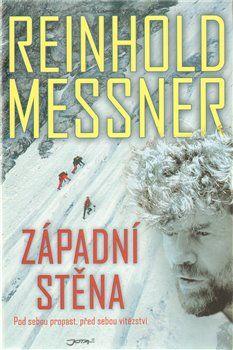 Reinhold Messner: Západní stěna cena od 227 Kč