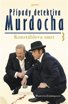 Maureen Jennings: Případy detektiva Murdocha 3 - Konstáblova smrt cena od 211 Kč