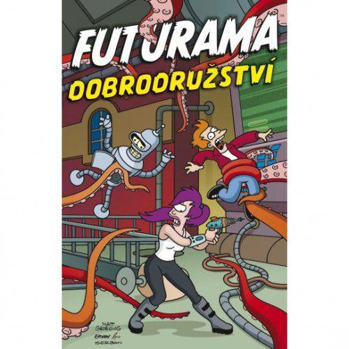 Matt Groening: Futurama - Dobrodružství cena od 172 Kč