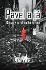 Dan Vyleta: Pavel a já cena od 49 Kč