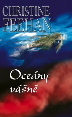 Christine Feehan: Oceány vášně cena od 80 Kč