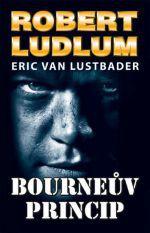 Robert Ludlum, Eric van Lustbader: Bourneův princip cena od 80 Kč