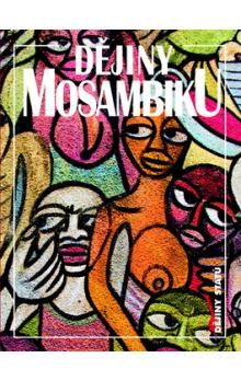 Jan Klíma: Dějiny Mosambiku cena od 234 Kč