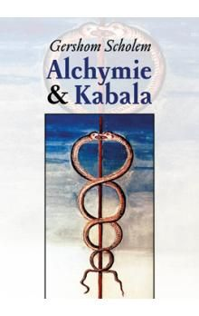 Gershom Scholem: Alchymie a kabala cena od 179 Kč