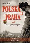 Leszek Mazan: Polská Praha cena od 227 Kč