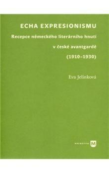 Eva Jelínková: Echa expresionismu cena od 254 Kč