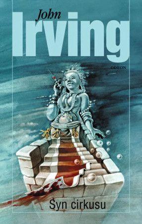 John Irving: Syn cirkusu cena od 279 Kč