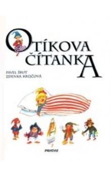 Zdenka Krejčová, Pavel Šrut: Otíkova čítanka cena od 188 Kč