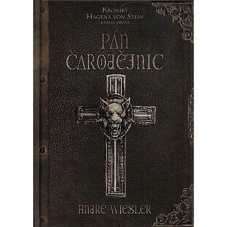 André Wiesler: Kroniky Hagena 1 - Pán Čarodějnic cena od 95 Kč