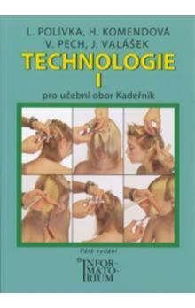 Polívka L.: Technologie I - Pro UO Kadeřník - 5. vydání cena od 188 Kč
