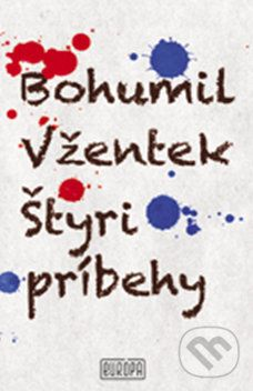 Bohumil Vžentek: Štyri príbehy cena od 159 Kč
