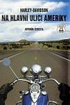 Antonín Šebesta: Harley-Davidson na hlavní ulici Ameriky cena od 252 Kč