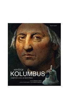 Consuelo Varela: Kryštof Kolumbus a tajemství zvonu ze Santa María cena od 495 Kč